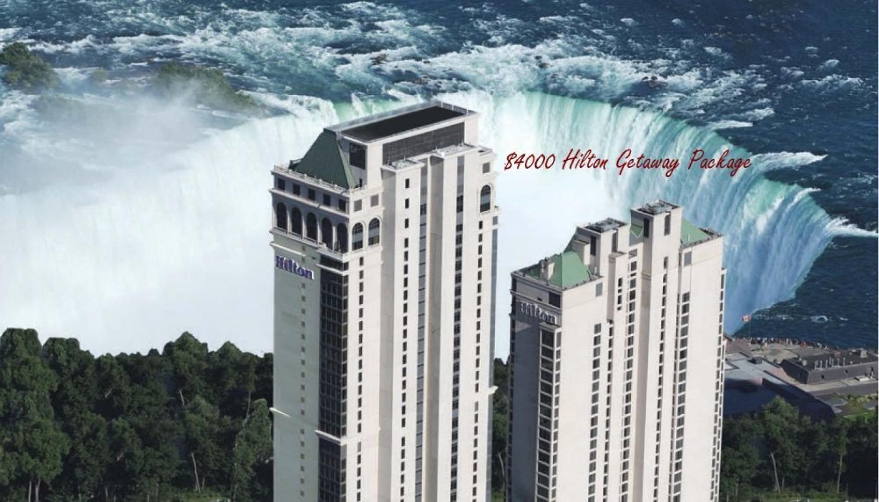 $4000 Hilton Niagara Get Away