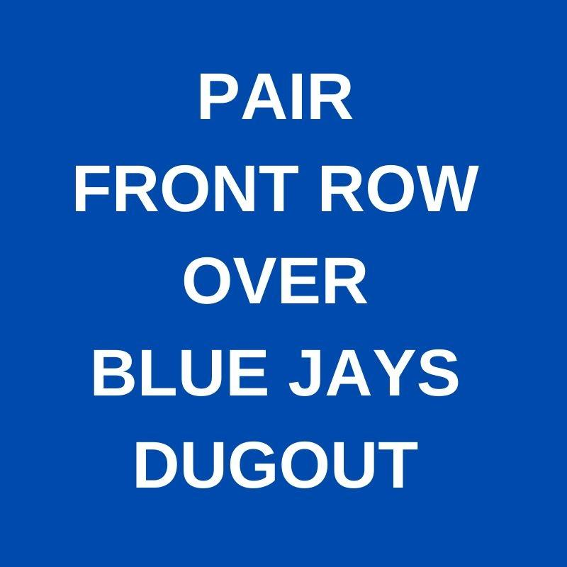 FIRST ROW OVER JAYS DUGOUT